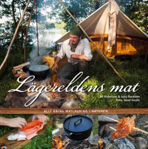Lägereldens mat bok av en vildmarkskock - och en överlevnadsexpert.